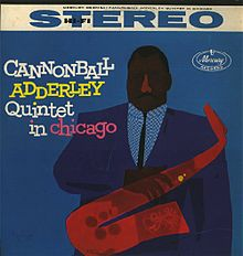 Cannonball Adderley Quintet in Chicago (1959)