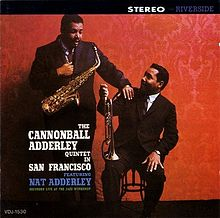 Cannonball Adderley Quintet in San Francisco (1959)