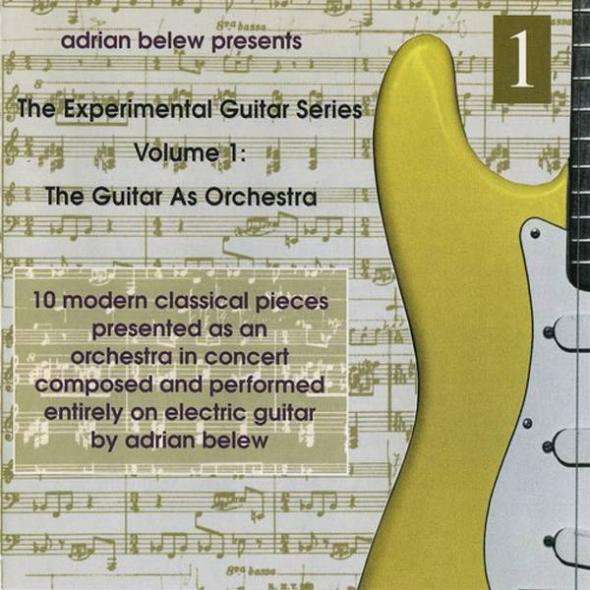The experimental guitar series, vol. 1: The guitar as orchestra (1995)