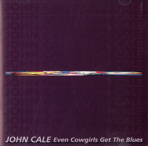 Even cowgirls get the blues (1991)
