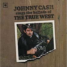 Johnny Cash sings the ballads of the true west (1965)