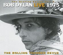 The bootleg series, volume 5, 1975, The rolling thunder revue (2002)