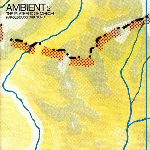 Ambient 2: The plateaux of mirror (1980)
