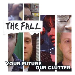 Your futuer our clutter (2010)