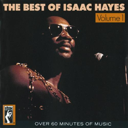 The best of Isaac Hayes vol. 1 (1986)