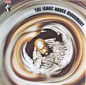 The Isaac Hayes movement (1970)