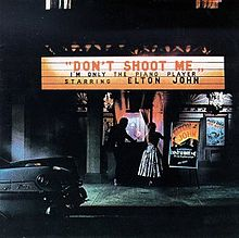 Don't shoot me I'm only the piano player(1973)