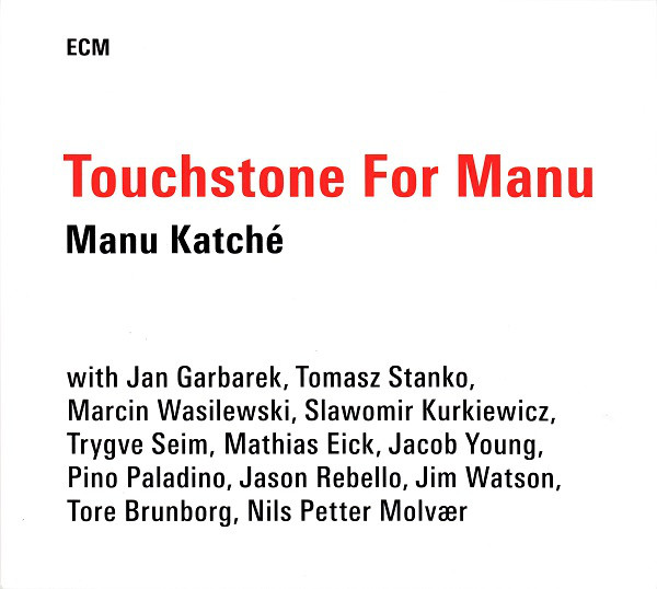Touchstone for Manu (2014)