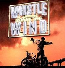 Whistle down the wind (1995)