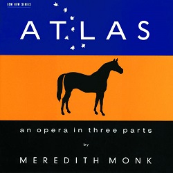 Atlas: an opera in three parts (1993)