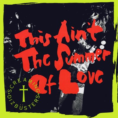 This ain't the summer of love (1986)