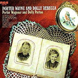 Porter Wayne and Dolly Rebecca (1970)