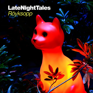 Late night tales (2013)