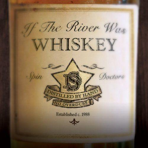 If the river was whiskey (2013)