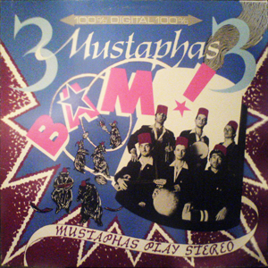Bam! Mustaphas play stereo (1985)