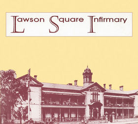 Lawson Square infirmary (1984)